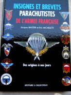 LE LIVRE DES INSIGNES BREVETS PARACHUTISTES ETAT EXCELLENT 192 PAGES REFERENCES ET ILLUSTRES