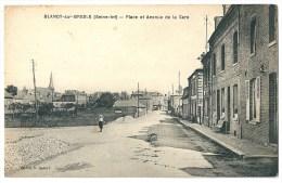 Cpa: 76 BLANGY SUR BRESLE (ar. Dieppe) Place Et Avenue De La Gare - Blangy-sur-Bresle