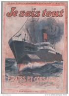 REVUE JE SAIS TOUT 1916 N°126 / PIRATES ET CORSAIRES (VOIR SOMMAIRE SCANNE) - Livres, BD, Revues