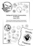 Portugal Commemorative Postmarks Catalog 2005-2013 - Catálogo Carimbos Comemorativos - In Portuguese - Andere