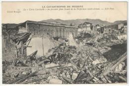 LA CATASTROPHE DE MESSINE - Le Corso Garibaldi - En Premier Plan, Façade De La Préfecture Restée Debout - Catástrofes