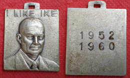 MEDAGLIA  I LIKE IKE 1952/1960 - Royaux/De Noblesse