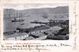 CHILE ... Coquimbo, Bahia Y Muelle Del Ferrocarril, 1905? - Chile