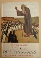 Collection Pourpre - Anatole France  - L'Ile Des Pingouins - Couverture Pierre Lissac - Bücher, Zeitschriften, Comics