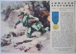 CARTOLINA ADRIANO AUGUADRI MEDAGLIA D'ORO CAPITANO 5o REGGIMENTO ALPINI MONTE GURI I TOPIT 1941 NON VIAGGIATA - Reggimenti