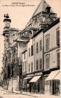 TROYES : La Rue Urbain IV Et L'Eglise St Jean - Troyes