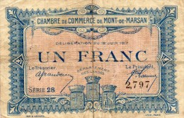 40 - MONT DE MARSAN    - BILLET CHAMBRE DE COMMERCE DE MONT DE MARSAN 1917 - UN FRANC - Chambre De Commerce