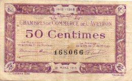 12 - AVEYRON   - BILLET CHAMBRE DE COMMERCE AVEYRON -1915-1918- 50 CENTIMES - Chambre De Commerce