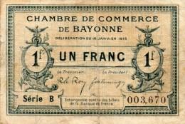 62- BAYONNE    - BILLET CHAMBRE DE COMMERCE  BAYONNE - 16 JANVIER 1915- UN FRANC - Chambre De Commerce