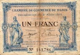 21 - DIJON  - BILLET CHAMBRE DE COMMERCE DE DIJON - 2 AOUT 1915- UN FRANC - Chambre De Commerce