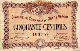 70 - GRAY  VESOUL - BILLET CHAMBRE DE COMMERCE DE GRAY  VESOUL- 1ER JANVIER 1921- 50 CENTIMES - Camera Di Commercio
