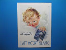 Publicité 1931  LAIT MONT BLANC - Advertising