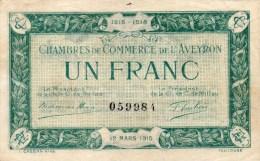 12- AVEYRON - BILLET CHAMBRE DE COMMERCE DEAVEYRON -12 MARS 1915- UN FRANC - Chambre De Commerce
