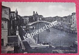 Ansichtskarte Foto Postkarte Italien Venezia Venedig Ponte Degli Scalzi - Venezia (Venedig)