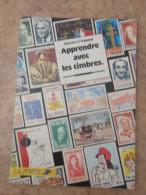 Timbres  Livre  Apprendre Avec Les Timbres Ministère Des Poste 63 Pages - Timbres