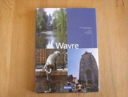 WAVRE Poche Joseph Régionalisme Histoire Folklore Brabant Wallon Fermes Limal Bierges - Cultural