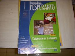 REVUE En ESPERANTO - LE MONDE De L'ESPERANTO N° 580 09.2011 : EN S'AMUSANT - Livres, BD, Revues