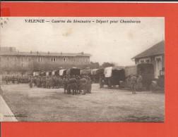 CPA - Valence (26) -  Caserne Du Séminaire - Départ Pour Chambaran - Camions - France