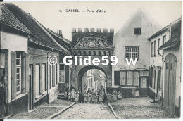 CASSEL - Porte D'Aire (animée) - N° 12 - Cassel