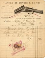 Facture De 1928 , Armes De Chasse Et De Tir , établissement Gobin à Paris , Timbre Fiscale - France