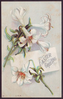 EASTER GREETING. LILY FLOWERS. Embossed (Postally Used, PM 1907) - Pasen