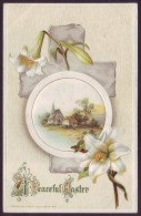 A PEACEFUL EASTER. LILY FLOWERS, CHURCH, LANDSCAPE. Embossed (1912) - Pasen