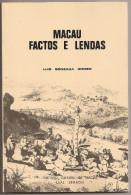 Macau Factos E Lendas - Luis Gonzaga Gomes. China. Macao. - Livres, BD, Revues
