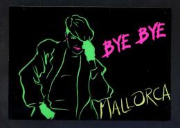 *Bye Bye Mallorca* Ed. Sibisa Nº 8. Postal Editada En Plastico. Nueva. - Otros