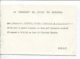 Carte D'invitation Du Président De L'Etat Du Katanga à L'occasion D'un Diner PR835 - Cartes