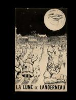 29 - LANDERNEAU - La Lune - Carte Humoristique - - Landerneau