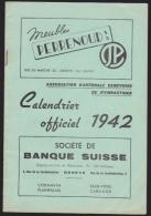 Association Genevoise De Gymnastique Calendrier 1942 Avec Comités Sections Cours 32 Pp. (21 / 14,5 Cm) (H 129) - Programmes