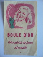 Vignette Publicitaire Pour Les CIGARETTES Belges BOULE D'OR. Années 30. 4 X 6 Cm - Documents