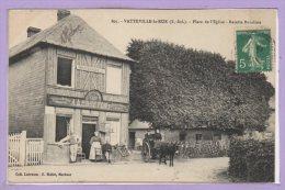 76 - VATTEVILLE La RUE --  Place De L'Eglise - Recette Buraliste - Sonstige Gemeinden