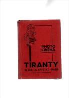 TIRANTY.photo-cinéma.cata Logue Général.150.cartonné.328 Pages.1932. - Photographie