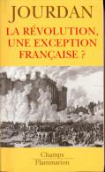 La Révolution, Une Exception Française - Jourdan. - Histoire