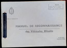 Manuel De Reconnaissance Des Véhicules Blindés - Ecole D´infanterie - 1955. - Vehicles