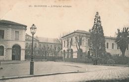 BAYONNE - L'Hôpital Militaire (carte Précurseur) - Bayonne