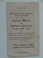 60 Annees De Profession Religieuse Soeur Eugene Marie Ste Famille 1942 - Images Religieuses
