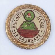 Pin's  Billard Club - LA SAUSSAYE (27) - Billard Et Boules - Zamac - D726 - Billiards