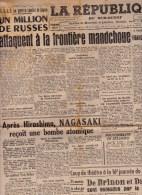 JOURNAUX : Lot De 15. LA REPUBLIQUE DU SUD-OUEST.DU 26/27/28/30/31 JUILLET 1945 AU 01/02/03/04/05/06/07//08/09/10/14/AOU - Journaux - Quotidiens