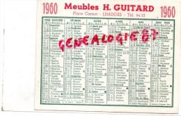 87 - LIMOGES - CARTE CALENDRIER - MEUBLES H. GUITARD   PLACE CARNOT 1960 - Calendriers