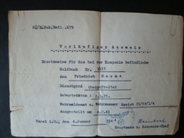 Vorläufiger Ausweis, Ersatzweise Für Das Bei Der Kompanie Befindliche Soldbuch Nr. 1115, Obergefreiter, 6./II. Sch. Batl - Dokumente