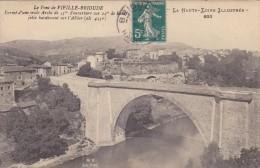 Cp , 43 , BRIOUDE , Le Pont De Vieille-Brioude , Formé D'une Seule Arche De 45 M. D'ouverture, 24m. De Haut. - Brioude