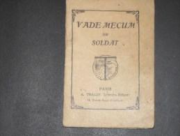 VADE MECUM DU SOLDAT - PARIS A TRALIN éditeur-daté Du 3/2/15-Guillaume RYCKMANS Rue De Rivoli Paris-Carabinier Cycliste - Documents