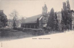 Eglise Americaine, GENEVE, Switzerland, 1900-1910s - GE Ginevra