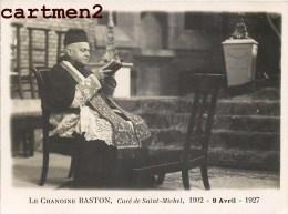 RARE CARTE PHOTO : PARIS LE CHANOINE BASTON CURE DE SAINT-MICHEL 1902-1927 RELIGION - Churches