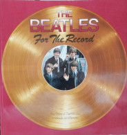 The Beatles Livre-magazine *the Beatles For The Record* - Musique