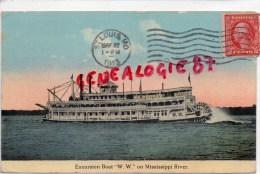 BATEAUX - EXCURSION BOAT W.W. ON MISSISSIPI RIVER - SAINT LOUIS AMERICA 1913 - Commerce