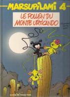 "BD MARSUPILAMI ""LE POLLEN DU MONTE URTICANDO""  N° 4 - EO - Marsupilami"