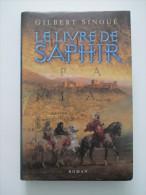 Le Livre De Saphir  /  Gilbert Sinoué - Abenteuer